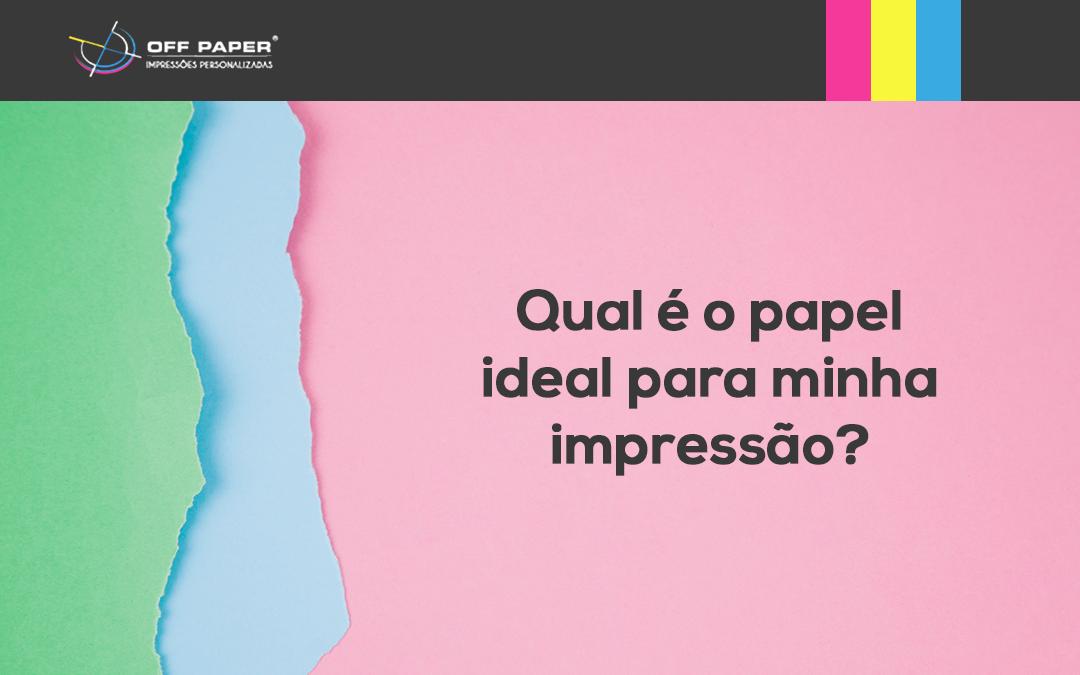 5 dicas de como escolher o papel para impressão de seu material
