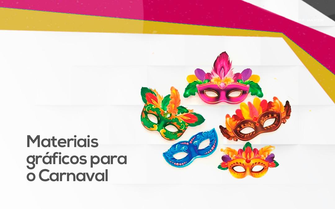 Confira 5 materiais gráficos para o Carnaval de 2020