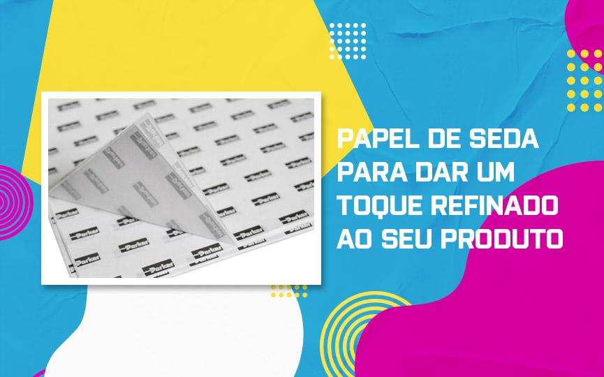 Papel de Seda Personalizado para dar um toque refinado ao seu produto